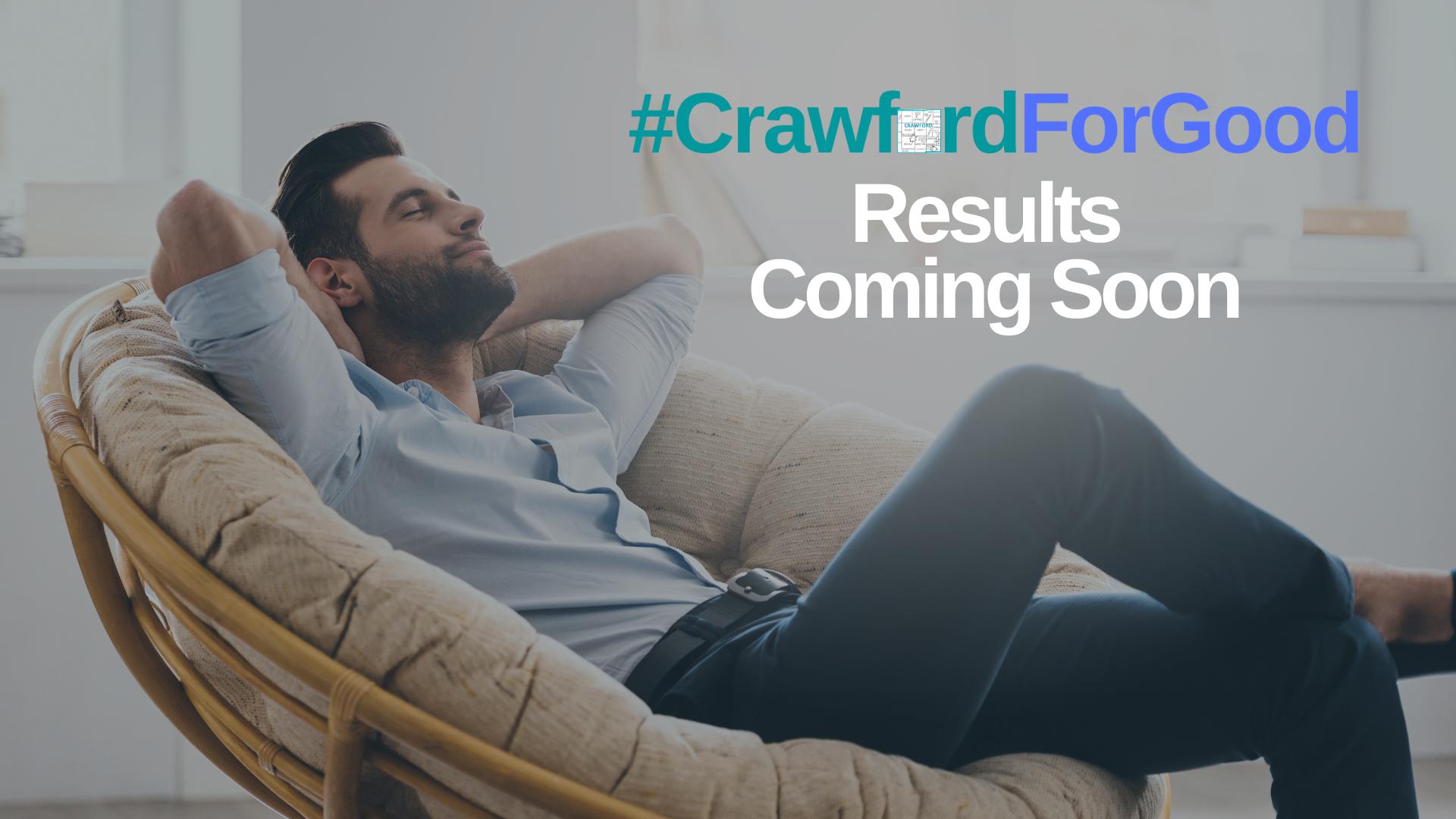 2021 #CrawfordForGood Results Coming Soon Facebook Post