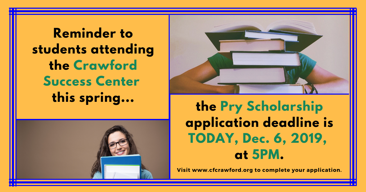 2020 Spring Semester deadline for the Pry Scholarship is today at 5PM